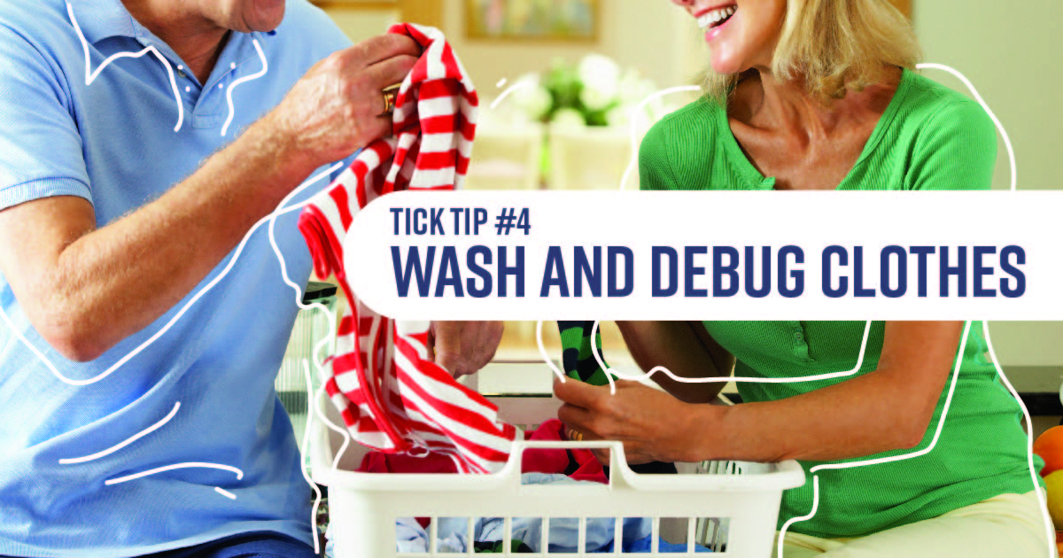 A man and a woman sorting laundry. Text reads: Tick tip No. 4: Wash and debug clothes